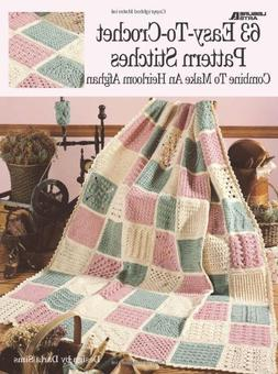 63 Easy-To-Crochet Pattern Stitches Combine To Make An Heirl