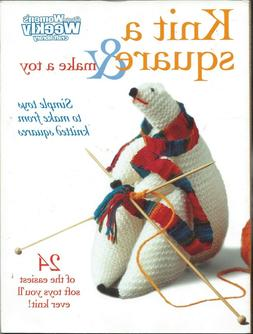 AUSTRALIAN WOMEN'S WEEKLY - KNIT A SQUARE & MAKE A TOY *RARE