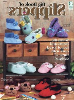 Big Book of Slippers ~ 27 Child to Adult Slipper Styles croc