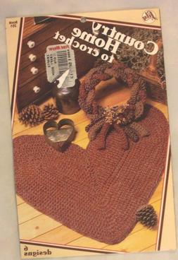 Country Home to Crochet - Lily Craft Products Book 251 - 6 C