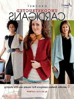 Crochet Pattern Book UNCONSTRUCTED CARDIGANS ~ Sweaters, Ves