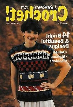 Hooked On Crochet! Magazine July-August 1989 Number 16