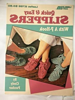 Quick & Easy Slippers with a P-Hook Adult Leisure Arts Croch