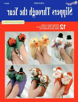 Slippers Through the Year, 12 Characters Adult Sizes crochet