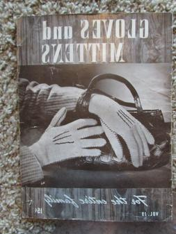 VINTAGE 1944 GLOVES AND MITTENS 15 page knit & crochet patte